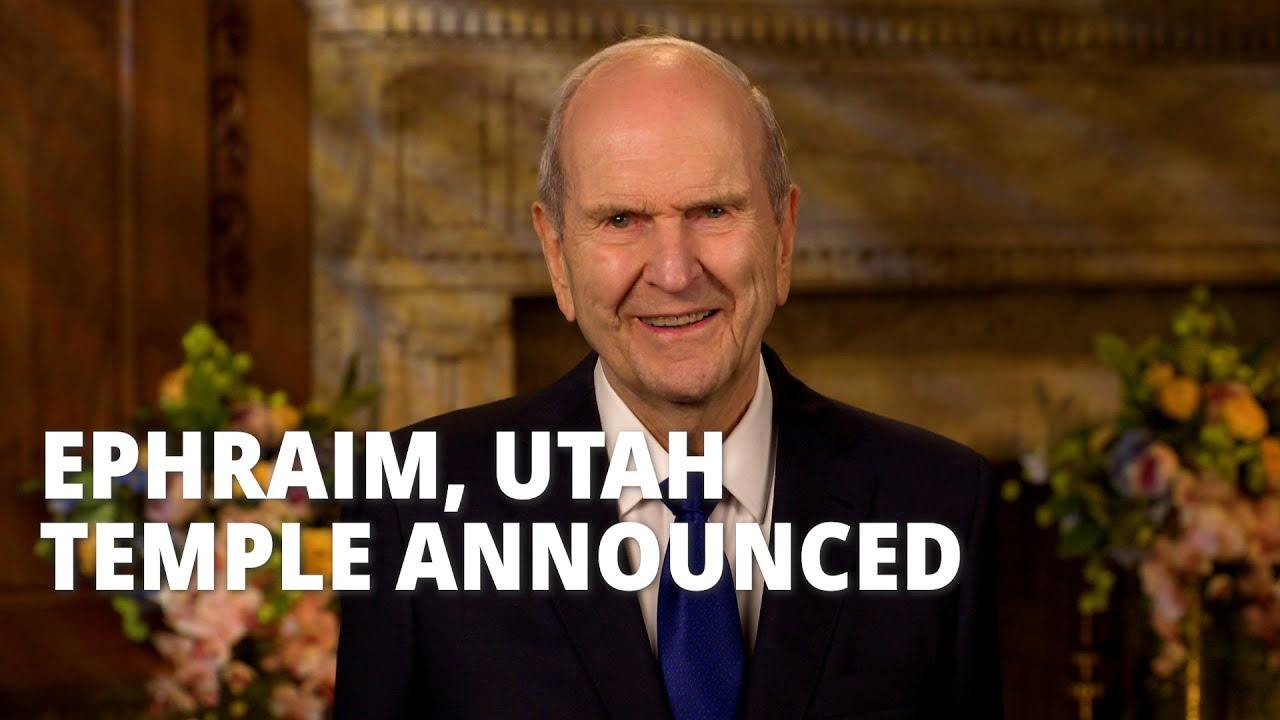 President Nelson Announces New Temple in Ephraim, Utah